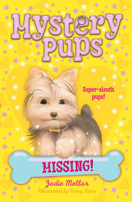 Mystery Pups: Missing!