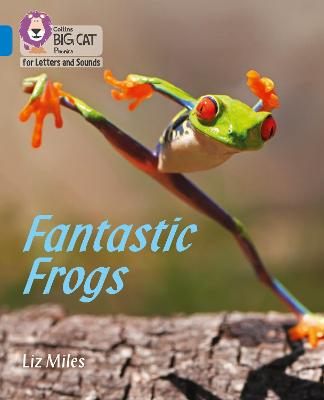 Fantastic Frogs: Band 04/Blue
