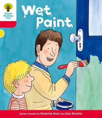 Oxford Reading Tree: Level 4: More Stories B: Wet Paint