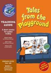 Navigator New Guided Reading Fiction Year 3 Teacher's Guide, Tales from the Playground