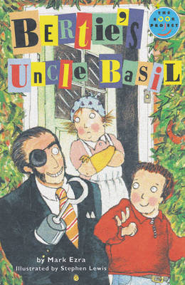 Bertie's Uncle Basil Independent Readers Fiction 3