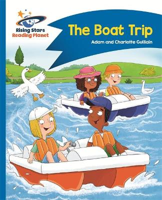 Reading Planet - The Boat Trip - Blue: Comet Street Kids