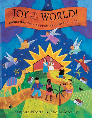 Joy to the World!: Christmas Stories from Around the Globe
