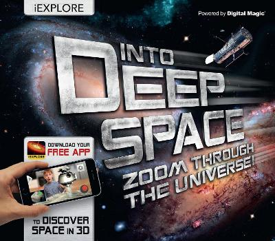 iExplore - Into Deep Space: Zoom Through the Universe