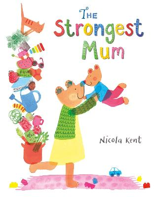 The Strongest Mum