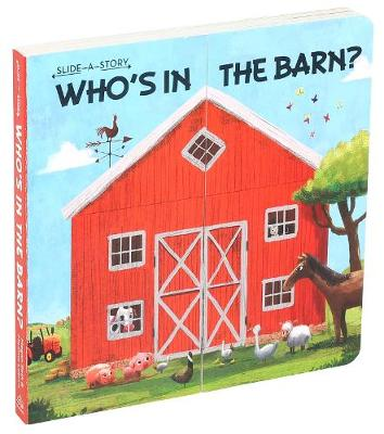Slide-a-Story: Who's in the Barn?
