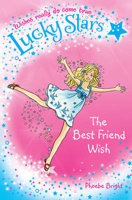 Lucky Stars 1: The Best Friend Wish