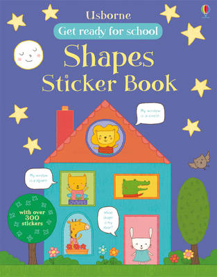 Get Ready for School First Shapes Sticker Book