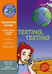 Navigator New Guided Reading Fiction Year 4, Texting, Texting Teaching Guide