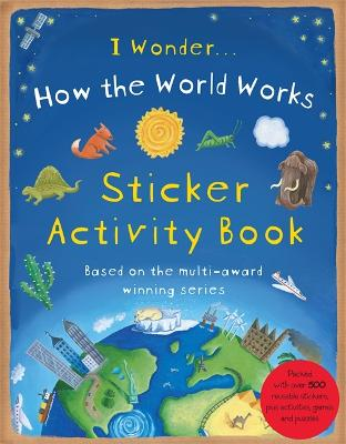 How the World Works: Sticker Activity Book