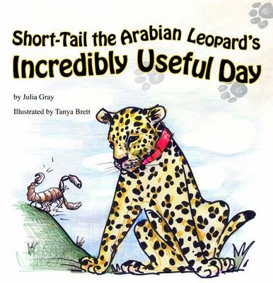 Short-Tail the Arabian Leopard's Incredibly Useful Day