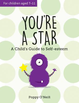 You're a Star: A Child's Guide to Self-Esteem