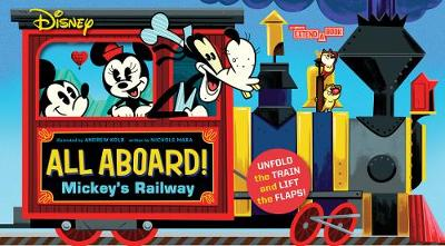 Disney All Aboard! Mickey's Railway (An Abrams Extend a Book)