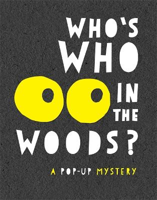 Who's Who in the Woods