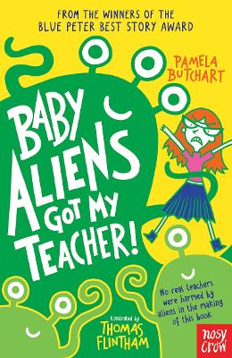 Baby Aliens Got My Teacher