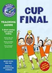 Navigator New Guided Reading Fiction Year 5, Cup Final Teaching Guide