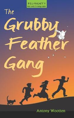 The Grubby Feather Gang