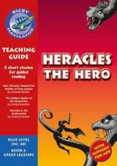 Navigator New Guided Reading Fiction Year 5, Heracles the Hero Teaching Guide