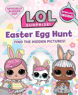 L.O.L. Surprise! Easter Egg Hunt