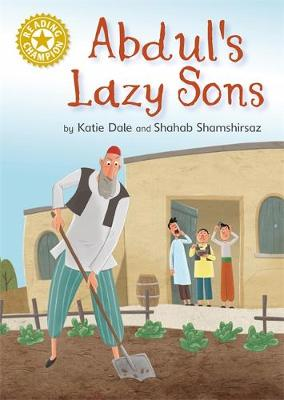 Reading Champion: Abdul's Lazy Sons: Independent Reading Gold 9