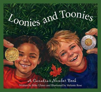 Loonies and Toonies: A Canadia