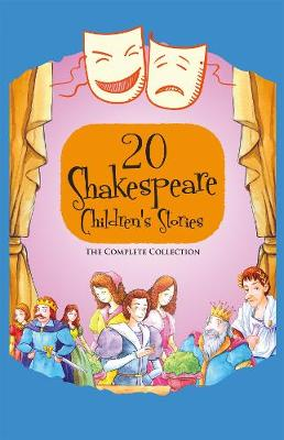 20 Shakespeare Children's Stories: The Complete Collection