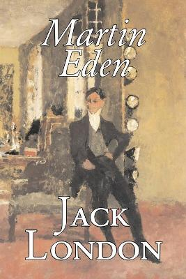 Martin Eden by Jack London, Fiction, Action & Adventure