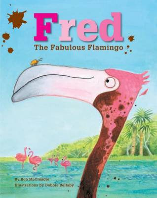 Fred the Fabulous Flamingo