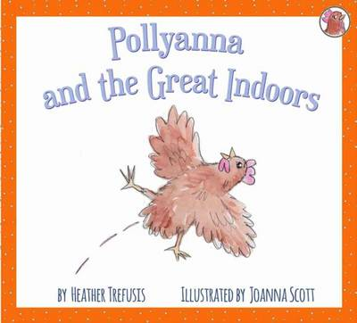Pollyanna and the Great Indoors