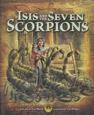 Isis and the Seven Scorpions (Egyptian Myths)