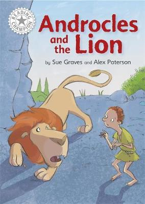 Reading Champion: Androcles and the Lion: Independent Reading White 10