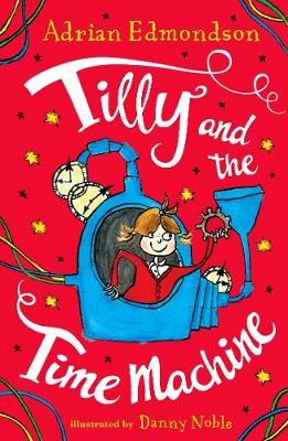 Tilly and the Time Machine: Special Edition