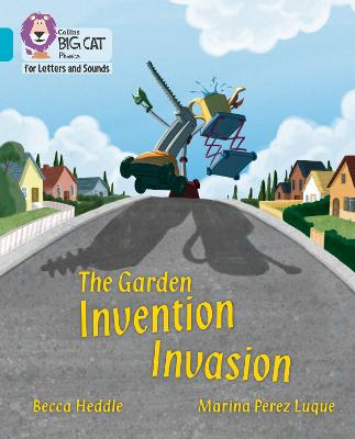 The Garden Invention Invasion: Band 07/Turquoise