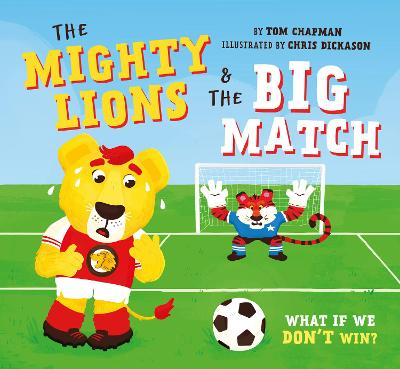 The Mighty Lions & the Big Match: A Tale of Pressure on the Pitch
