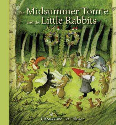 The Midsummer Tomte and the Little Rabbits: A Day-by-day Summer Story in Twenty-one Short Chapters