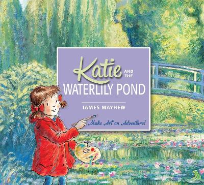 Katie: Katie and the Waterlily Pond