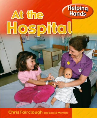 Helping Hands: At The Hospital