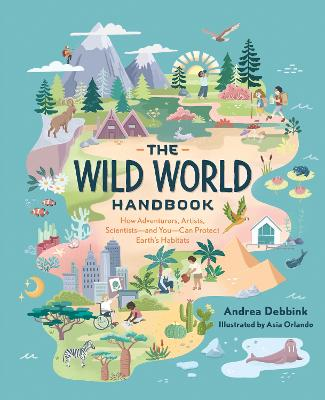 The Wild World Handbook : Habitats