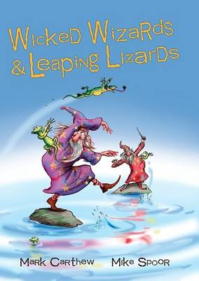 Wicked Wizards and Leaping Lizards