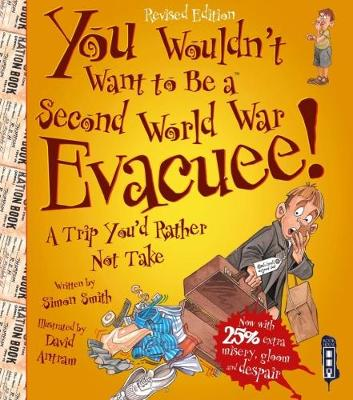 You Wouldn't Want To Be A Second World War Evacuee