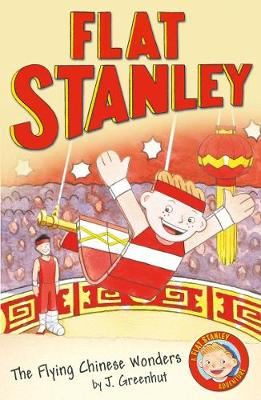 Jeff Brown's Flat Stanley: The Flying Chinese Wonders: Jeff Brown's Flat Stanley