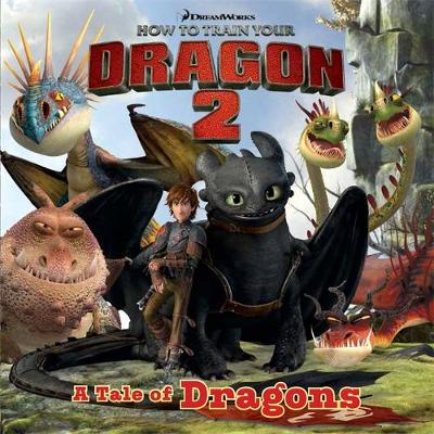 How To Train Your Dragon: How to Train Your Dragon 2 Storybook