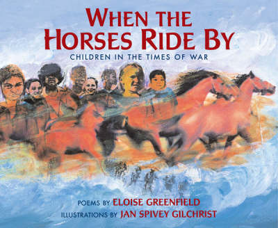 Where the Horses Ride by: Children in the Times of War