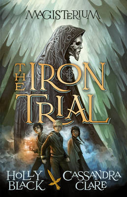 Magisterium: The Iron Trial