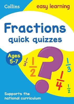 Fractions Quick Quizzes Ages 5-7
