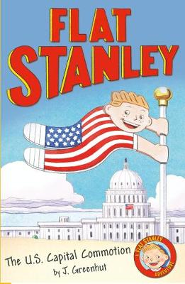 Jeff Brown's Flat Stanley: The US Capital Commotion: Jeff Brown's Flat Stanley