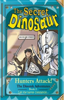 The Secret Dinosaur: Hunters Attack