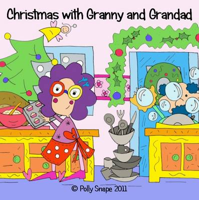 Christmas with Granny and Grandad