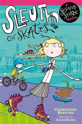 Sesame Seade Mysteries: Sleuth on Skates: Book 1