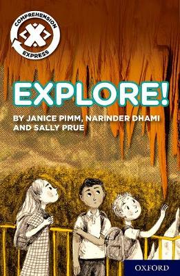 Project X Comprehension Express: Stage 1: Explore!